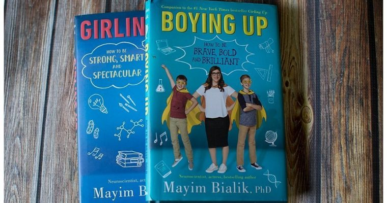 Boying Up: How to Be Brave, Bold, and Brilliant
